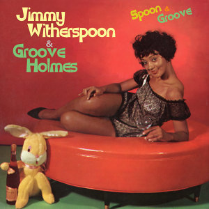 Jimmy Witherspoon & Groove Holmes 歌手頭像