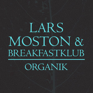 Lars Moston, Breakfastklub 歌手頭像