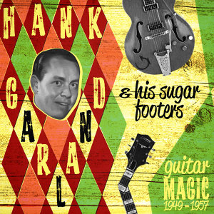 Hank Garland & His Sugar Footers 歌手頭像