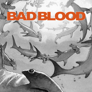 Bad Blood 歌手頭像