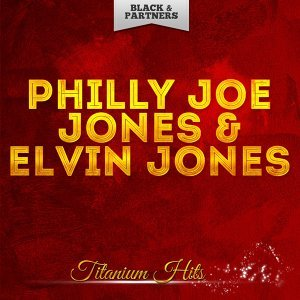 Philly Joe Jones & Elvin Jones 歌手頭像