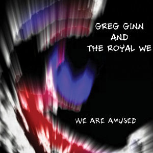 Greg Ginn And The Royal We 歌手頭像