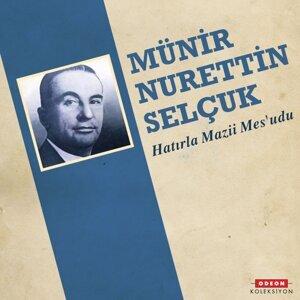 Münir Nurettin Selçuk 歌手頭像