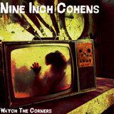 Nine Inch Cohens