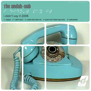 Undah-Dub 歌手頭像