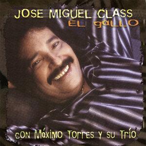 Jose Miguel Class Con Máximo Torres y su Trío 歌手頭像