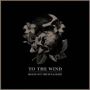 To The Wind