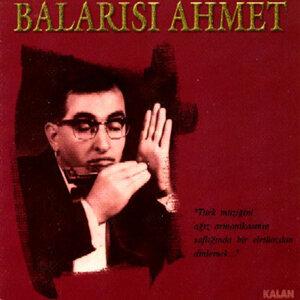 Balarısı Ahmet 歌手頭像