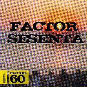 Factor 60 歌手頭像