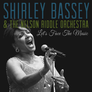Shirley Bassey | The Nelson Riddle Orchestra 歌手頭像
