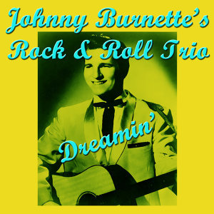 Johnny Burnette's Rock & Roll Trio 歌手頭像