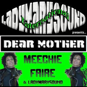Meechie Faire|LadyMarySound 歌手頭像