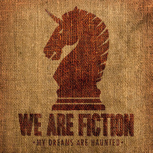 We Are Fiction