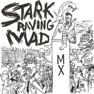 Stark Raving Mad 歌手頭像