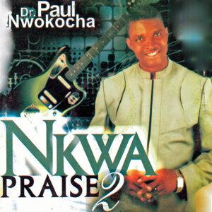Dr. Paul Nwokocha 歌手頭像