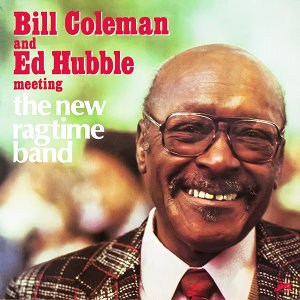 The New Ragtime Band,Bill Coleman,Ed Hubble 歌手頭像