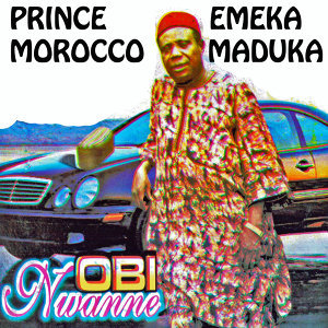 Prince Emeka Morocco Maduka & His Minstrels 歌手頭像