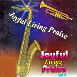Joyful Living Praise 歌手頭像