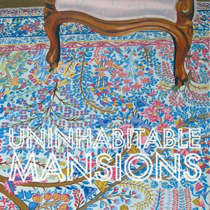 Uninhabitable Mansions 歌手頭像