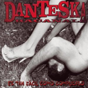 Danteska Bacanal 歌手頭像