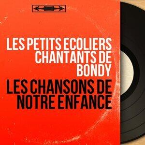 Les Petits Ecoliers Chantants De Bondy