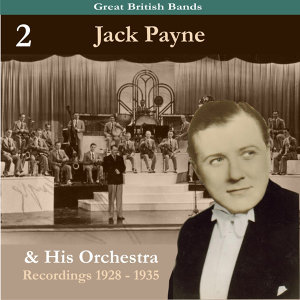 Jack Payne & His Orchestra 歌手頭像