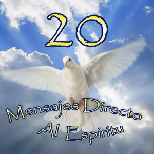 20 Mensajes Directo al Espiritu 歌手頭像