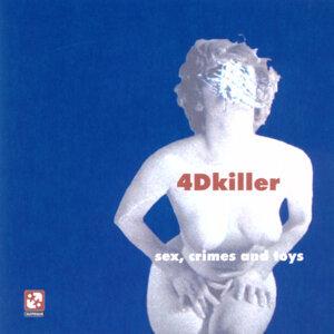 4D Killer 歌手頭像