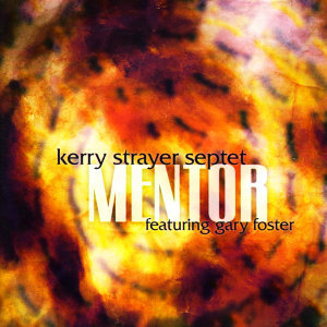Kerry Strayer Septet