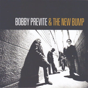 Bobby Previte, The New Bump 歌手頭像