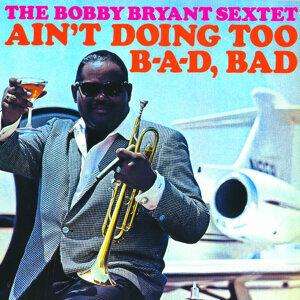 Bobby Bryant Sextet 歌手頭像