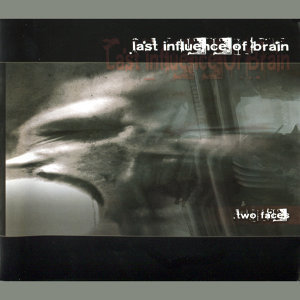 Last Influence Of Brain 歌手頭像