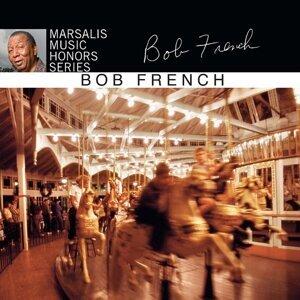 Bob French 歌手頭像