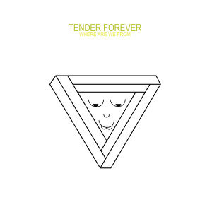 Tender Forever 歌手頭像