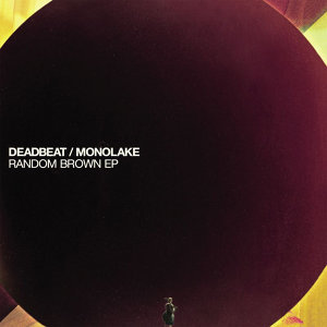 Monolake vs Deadbeat 歌手頭像