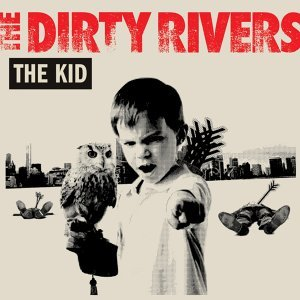 The Dirty Rivers 歌手頭像