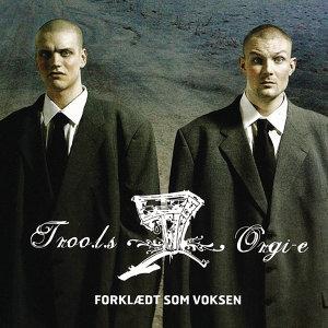 Troo.L.S. & Orgi-E