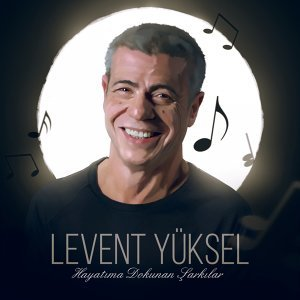 Levent Yüksel 歌手頭像