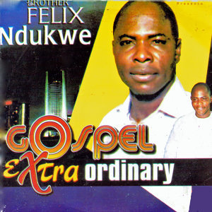 Brother Felix Ndukwe 歌手頭像