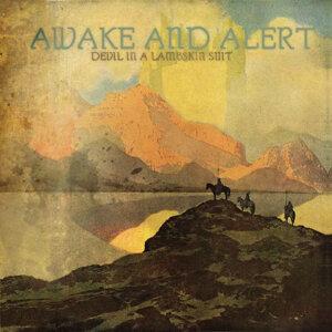 Awake and Alert
