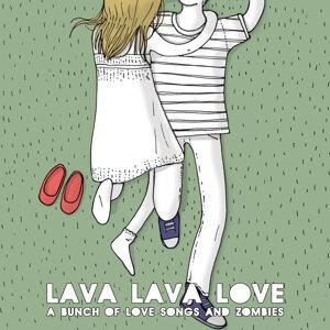 Lava Lava Love