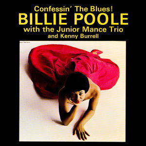 Billie Poole, Junior Mance, and Kenny Burrell 歌手頭像