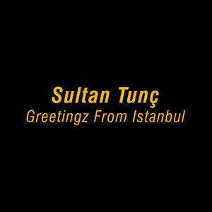 Sultan Tunç 歌手頭像
