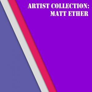 Matt Ether 歌手頭像
