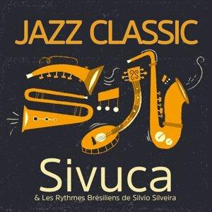 Sivuca & Les Rythmes Brésiliens de Silvio Silveira 歌手頭像