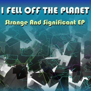 I Fell Off The Planet 歌手頭像