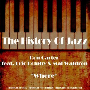 Ron Carter feat. Eric Dolphy & Mal Waldron 歌手頭像