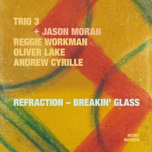 Trio 3 & Jason Moran with Reggie Workman, Oliver Lake & Andrew Cyrille 歌手頭像