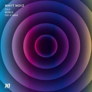 Whyt Noyz