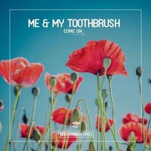 Me & My Toothbrush 歌手頭像